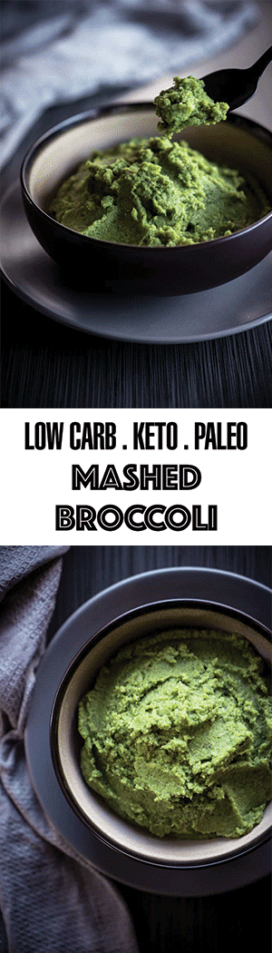 Mashed Broccoli Recipe - Low Carb Vegetable Mash, Keto & Paleo Friendly