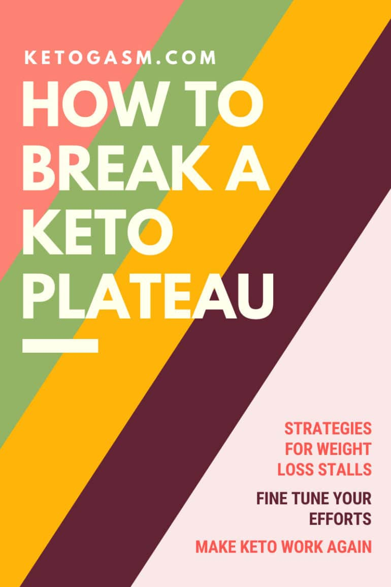 How to Break a Keto Plateau